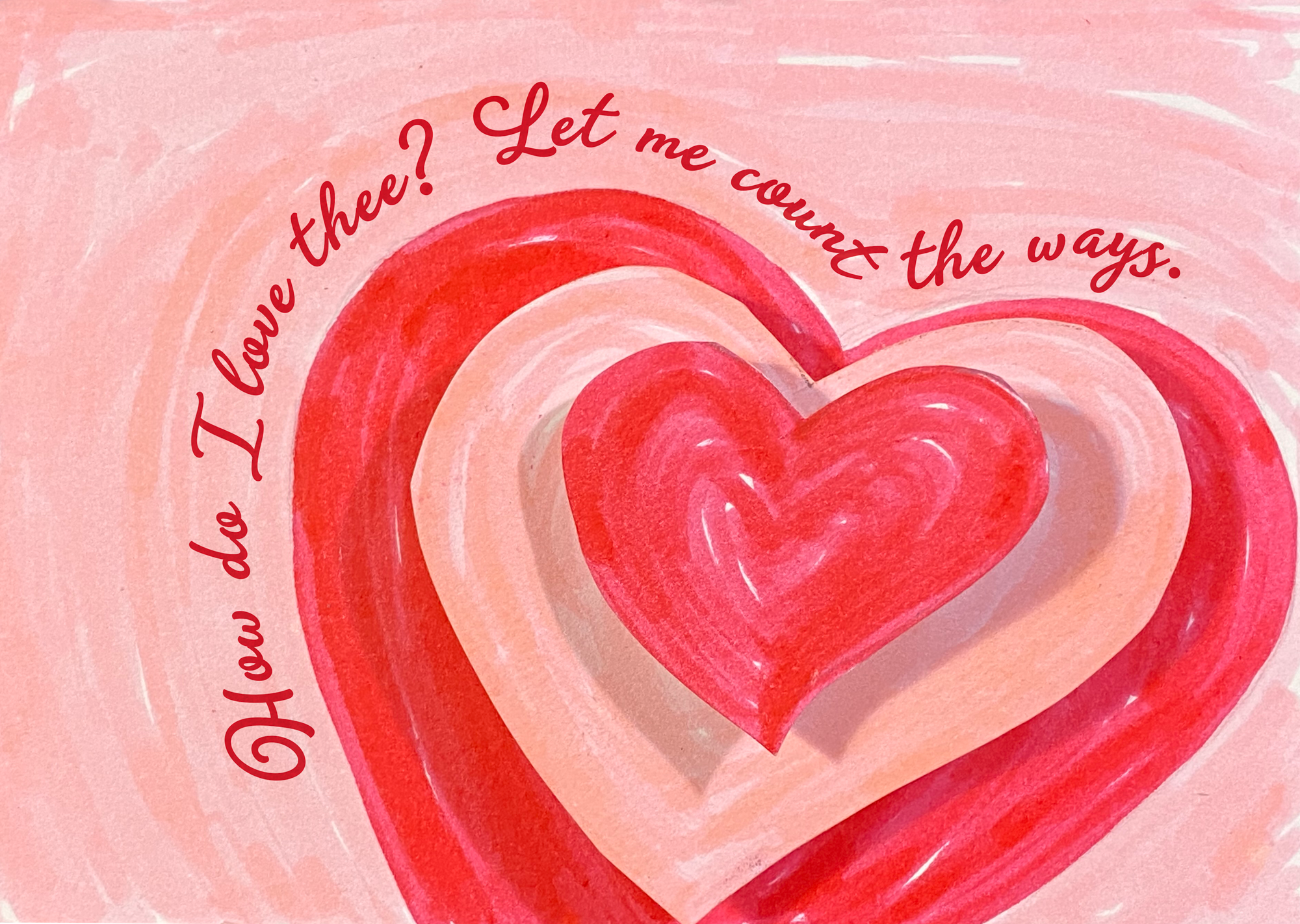 Valentines Day Pop-Up Card cover with quote: How do I love thee, let me count the way